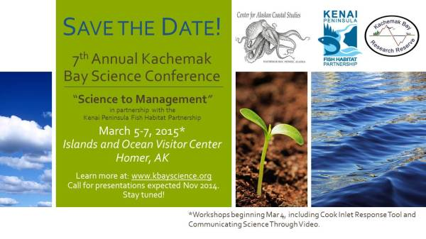 2015 Kachemak Bay Science Conference: Save the Date March 5-7,2015